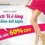 New E-light triệt sạch Vi ô lông – Siêu tiết kiệm: Giá sốc OFF 60%
